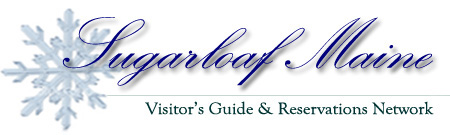 Sugarloaf Maine Visitors's Guide & Reservations Network